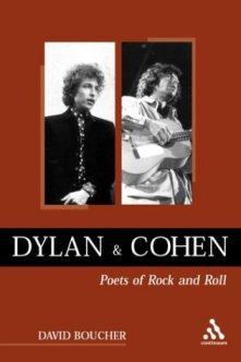 [DAVID BOUCHER]: Dylan and Cohen. Poets of Rock and Roll